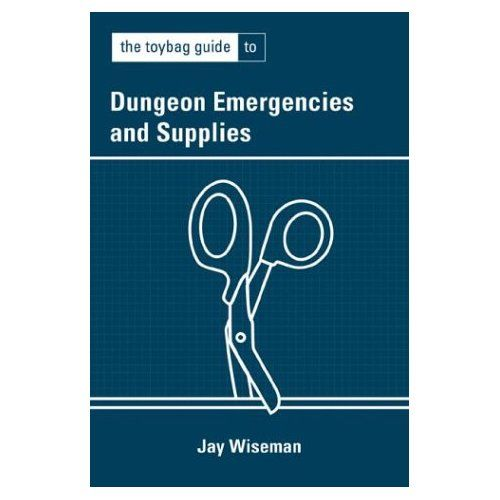 Spotlight on...The Toybag Guide To Dungeon Emergencies and Supplies